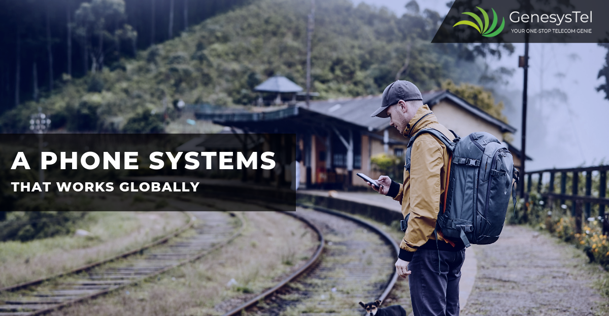 Take Your Phone System with You Anywhere and Everywhere
